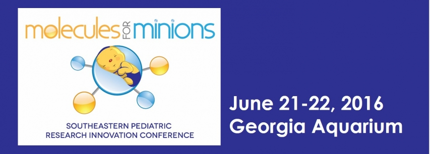 Molecules for Minions: Southeastern Pediatric Research Innovation Conference Banner Photo